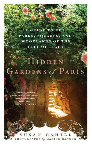 Hidden gardens paris cahill