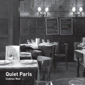 Quiet Paris Siobhan Wall