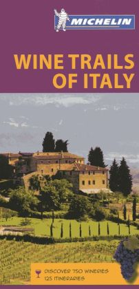 Michelin Wine Trails of Italy