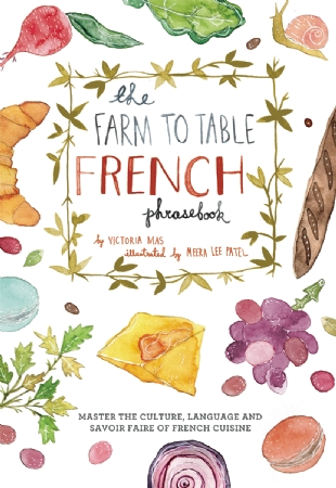 Farm to Table French Phrasebook